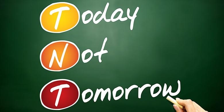 והעצה הכי טובה היא גם לעשות את זה היום לא מחר